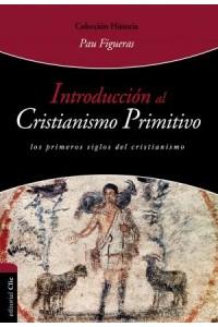 Introducción al Cristianismo Primitivo -  - Palá, Pau Figueras