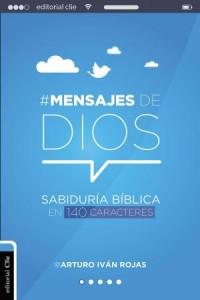 Mensajes de Dios -  - Rojas, Arturo Ivan