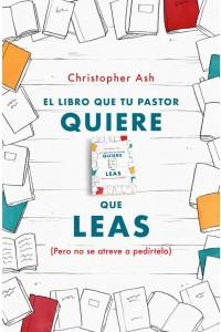 El libro que tu pastor quiere que leas -  - Ash, Cristopher