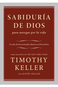 Sabiduría de Dios para navegar por la vida -  - Keller, Timothy