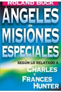 Angeles en Misiones Especiales -  - Buck, Roland