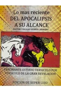 Lo mas reciente del apocalipsis a su alcance -  - Sierra, Virgilio
