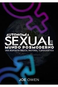 Anatomia sexual en un mundo posmoderno -  - Owen, Joe