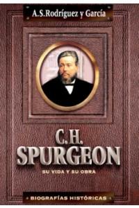 Biografía de Spurgeon -  - Rodríguez Y García, Alfredo S.