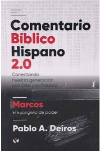 Comentario Bíblico Hispano 2.0 Marcos  -  - Pablo A. Deiros