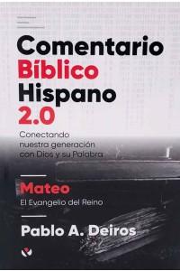 Comentario Bíblico Hispano 2.0 Mateo -  - Pablo A. Deiros