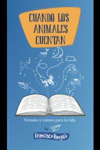 Cuando los animales cuentan/ When the Animals Tells Stories -  - Rengifo, Francisco