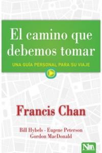 El camino que debemos tomar -  - Chan, Francis