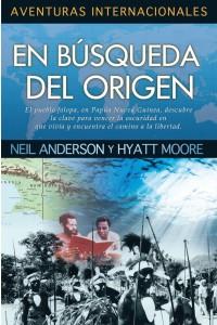 En Busqueda Del Origen (Aventuras Internacionales) - 9781576584361 - Anderson, Neil