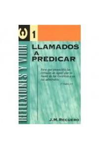 Llamados a predicar -  - Recuero, Jose Mª