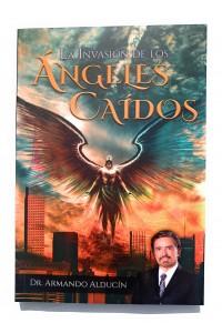 Invasion de los Angeles Caidos -  - Alducin, Armando