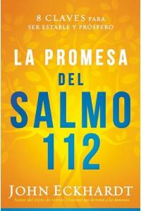 Promesa del Salmo 112 / The Psalm 112 Promise -  - Eckhardt, John