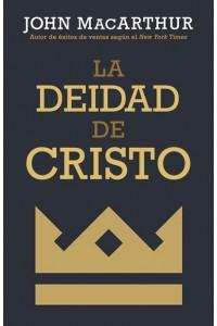 La deidad de Cristo -  - MacArthur, John