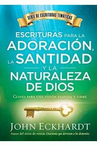 Escrituras para la adoración, la santidad y la naturaleza de Dios -  - Eckhardt, John