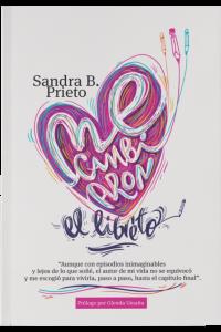 Me cambiaron el libreto -  - Prieto, Sandra B.