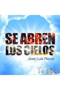 CD Se Abren Los Cielos - Jose Luis Reyes -  - Reyes, Jose Luís