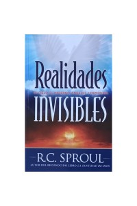 Realidades Invisibles -  - Sproul, R. C