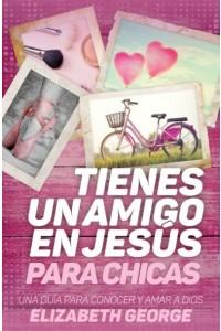 Tienes un amigo en Jesús - para chicas - 9780825457395 - George, Elizabeth