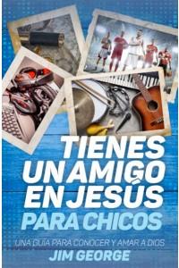 Tienes un amigo en Jesús - para chicos  - 9780825457388 - George, Jim