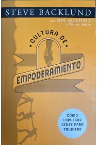 Cultura de Empoderamiento -  - Backlund, Steve