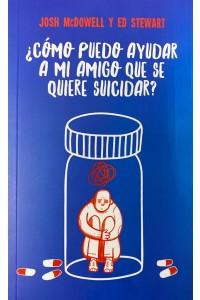 Como puedo ayudar a mi amigo que se quiere suicidar? -  - Josh McDowell