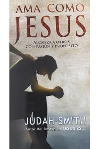 Ama como Jesús -  - Juda, Smith
